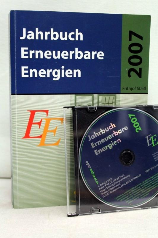 Staiß,  Frithjof: Jahrbuch Erneuerbare Energien 2007 mit CD. 1.Auflage