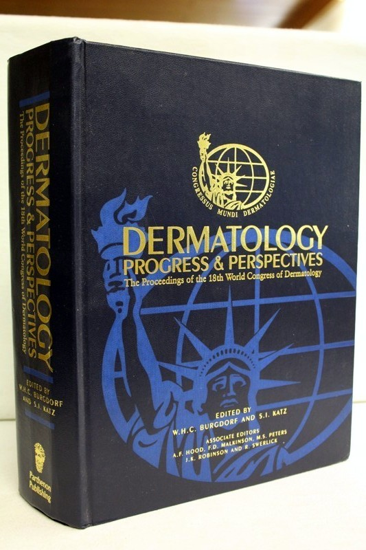 Dermatology : progress & perspectives the proceedings of the 18th World Congress of Dermatology, New York, June 12 - 18, 1992 1. Publ.