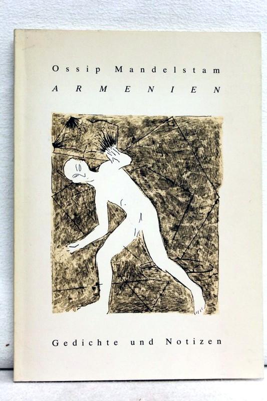 Armenien : Gedichte und Notizen Auflage 1000 Exemplare , Aus dem Russichen von Felix Philipp Ingold. Herzog, Peter