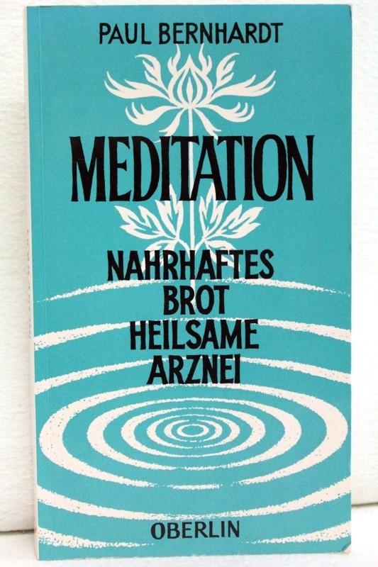 Narhaftes Brot Meditation. Heilsame Arznei
