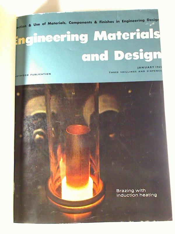 Engineering materials and design. - Vol. 8 / 1965, Jan. - Oct. (gebundener Jg.-Bd.)