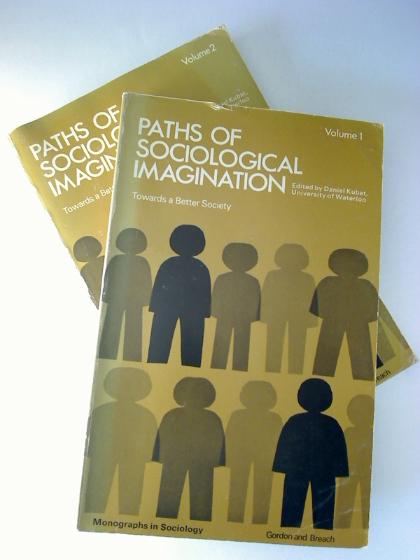 Paths of Sociological Imagination: Presidential Addresses Before the American Sociological Association, from 1946-69. - Volume I : Towards a better SOCIETY. (Monographs of Sociology)