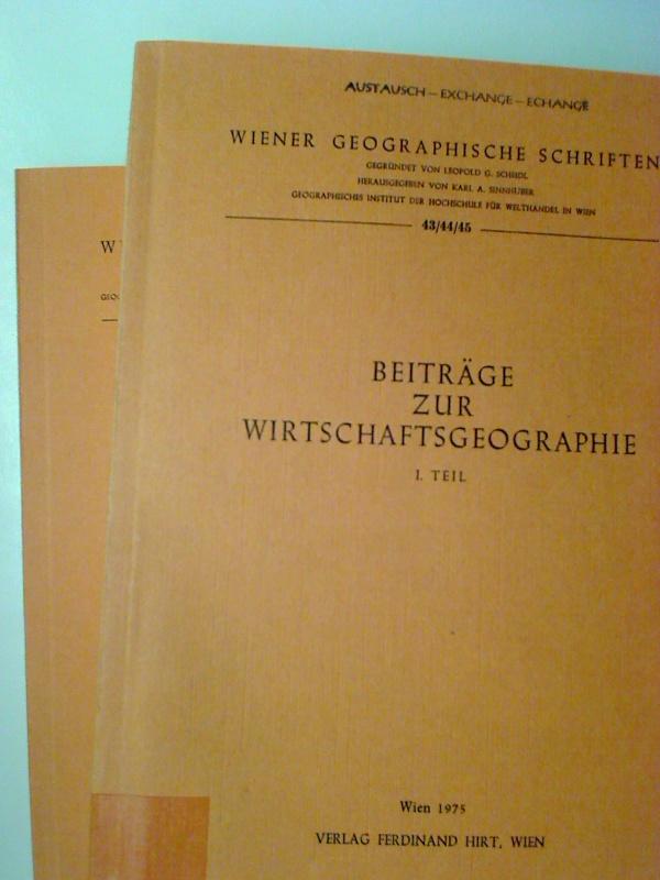 E. Winkler / H. Lechleitner Beiträge zur Wirtschaftsgeographie Teil I u. II. (2 Bd.) 1. Aufl. (Wiener Geographische Schriften ; 43/44/45)