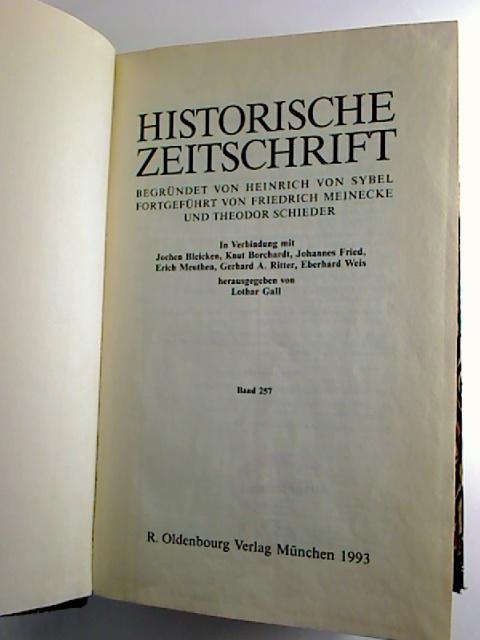 Historische Zeitschrift. - Band 257 / 1993, Heft 1 - 3 (2. Halbjahresband, gebunden in 1 Bd.)