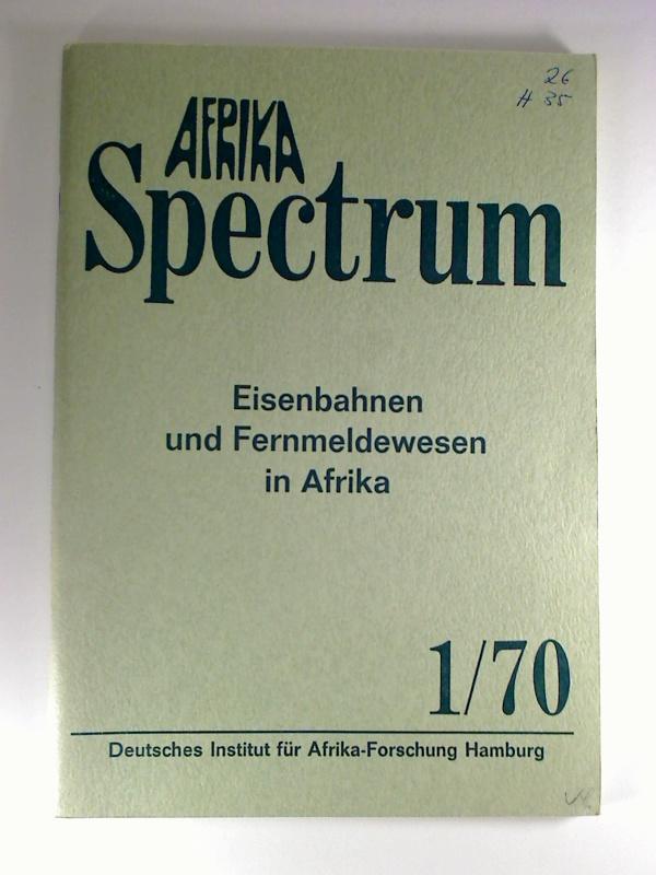 AFRIKA Spectrum - Heft 1 / 70. 1. Aufl.