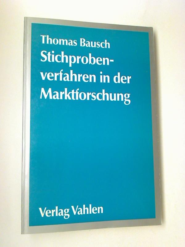 Stichprobenverfahren in der Marktforschung. 1. Aufl.