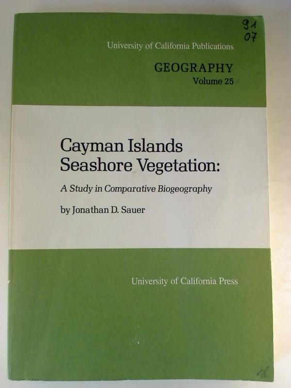 Cayman Islands Seashore Vegetation: A Study in Comparative Biogeography. 1. Aufl./ed. (Geography; Vol. 25)