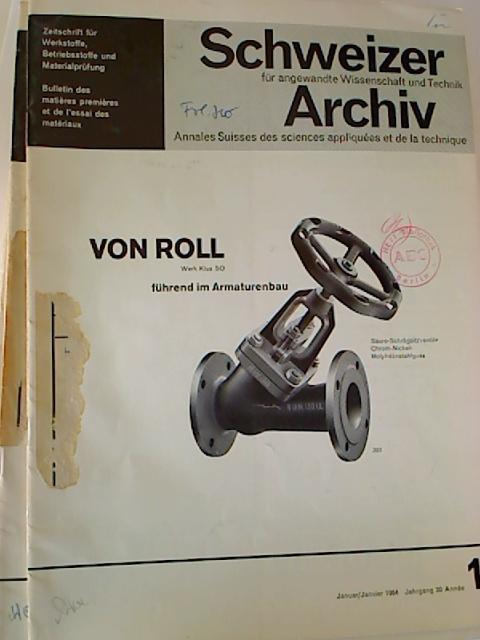 Schweizer Archiv für angewandte Wissenschaft und Technik. - 30. Jg. / 1964, Nr. 1 - 12 (12 Einzelhefte + Jahresinhaltsverz.)