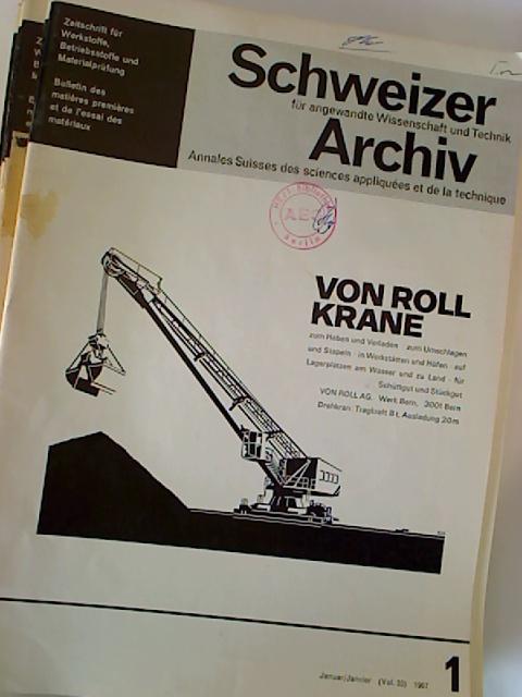 Schweizer Archiv für angewandte Wissenschaft und Technik. - 33. Jg. / 1967, Nr. 1 - 12 (12 Einzelhefte + Jahresinhaltsverz.)