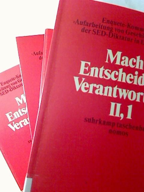 Machtstrukturen u. Entscheidungsmechanismen im SED-Staat und die Frage der Verantwortung. - Band II / Teilbände 1-4 (kompletter Band) 1. Aufl. (Suhrkamp Tb. / Nomos)