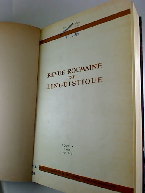 Revue roumaine de linguistique. - Tome 10 / 1965, No. 1 - 6 (gebundn in 1 Bd.)