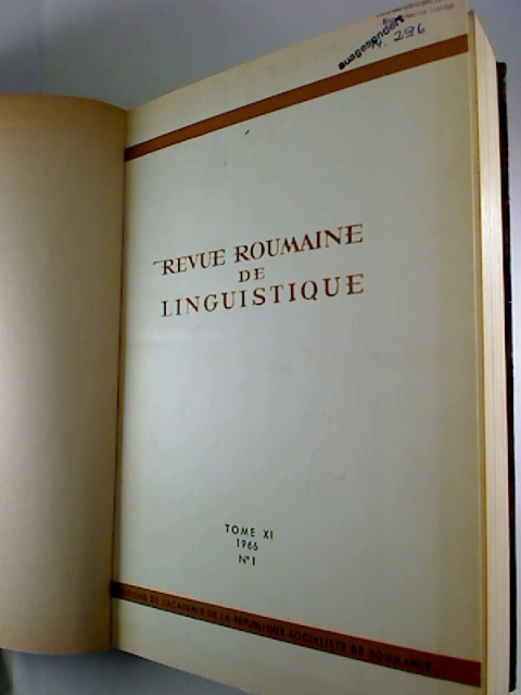 Revue roumaine de linguistique. - Tome 11 / 1966, No. 1 - 6 (gebundn in 1 Bd.)