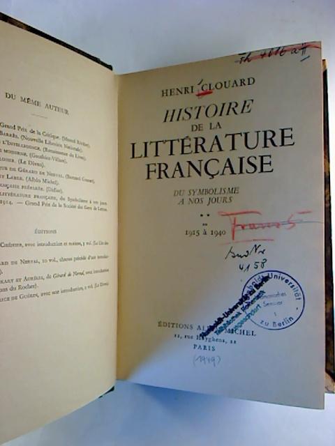Histoire de la littérature francaise. - Du symbolisme a nos jours. De 1915 à 1940.