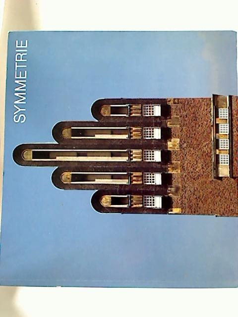 Symmetrie in Kunst, Natur und Wissenschaft. - Bd. 1: Texte.