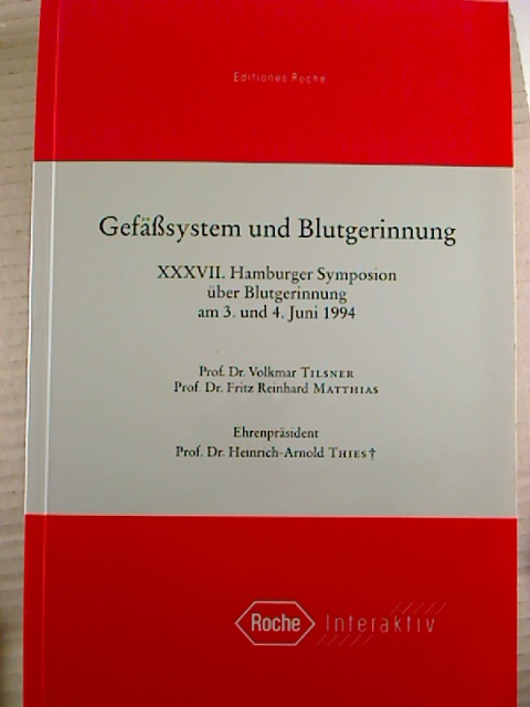 Gefäßsystem und Blutgerinnung. 1. Aufl. (Roche Interaktiv)