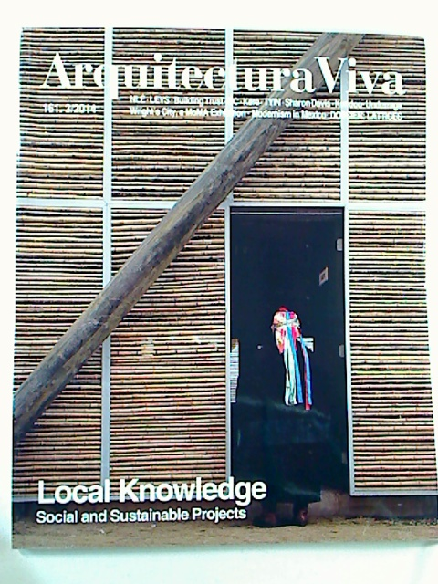 Arquitectura Viva (AV) : 161. 3 / 2014 : Local Knowledge - Social and Sustainable Projects. 1. Aufl.