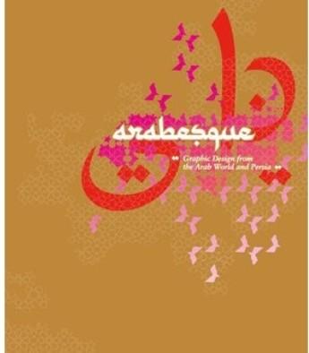Arabesque. Graphic design from the Arab world and Persia 1. Aufl.