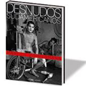 South American Nudes. Desnudos Sudamericanos 1. Aufl.