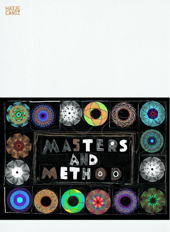 Tal R. Masters and Method. 1. Aufl.
