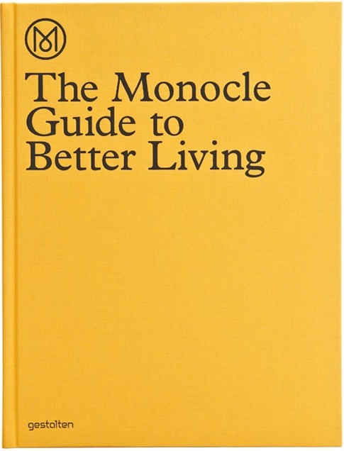 The Monocle Guide to Better Living. 1. Aufl.