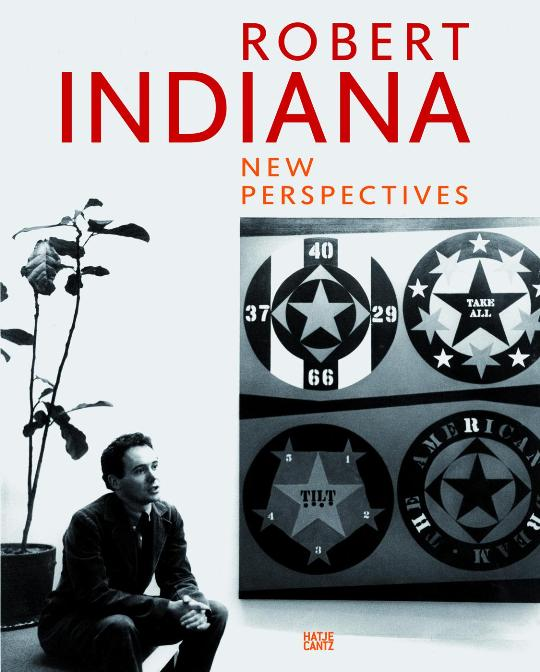 Robert Indiana. New Perspectives. 1. Aufl. Allison Unruh (Hrsg)