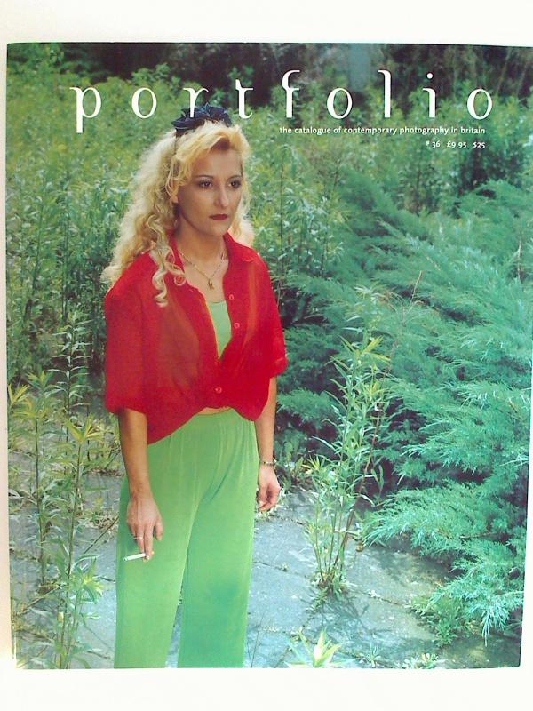 portfolio - No. 36 / December 2002. - the catalogue of contemporary photography in britain. 1. Aufl./ed.