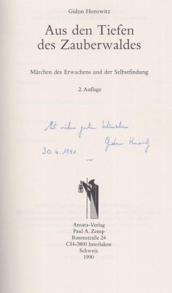 Aus den Tiefen des Zauberwaldes. Märchen des Erwachens und der Selbstfindung, 2. Auflage - Horowitz, Gidon.