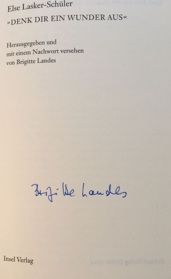 """""""Denk dir ein Wunder aus"""". Herausgegeben. und mit einem Nachwort versehen von Brigitte Landes. Insel Bücherei IB 1394."""