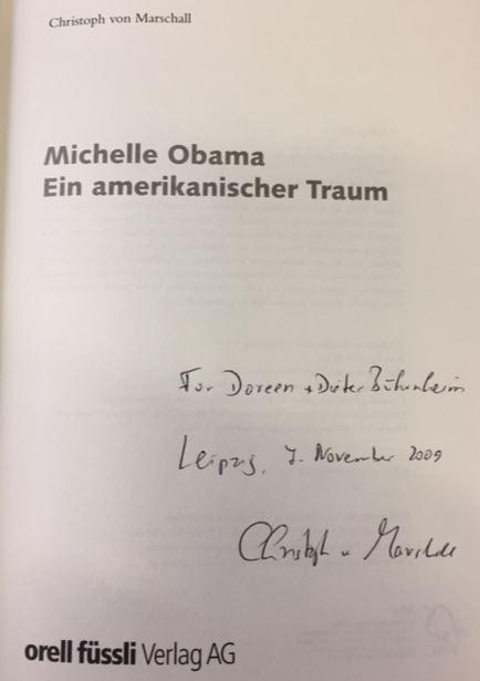Michelle Obama. Ein amerikanischer Traum. 2. Auflage - von Marschall, Christoph.