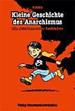 Kleine Geschichte des Anarchismus. Ein schwarz-roter Leitfaden - Comic  2. Auflage - Findus