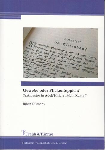 Gewebe oder Flickenteppich? Textmuster in Adolf Hitlers