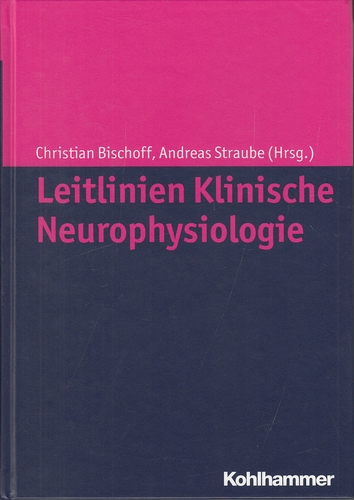 Leitlinien klinische Neurophysiologie.