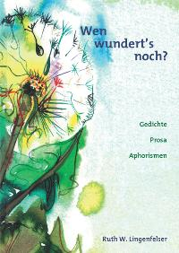 393669334X - W Lingenfelser, Ruth: Wen wundert's noch? - Livre