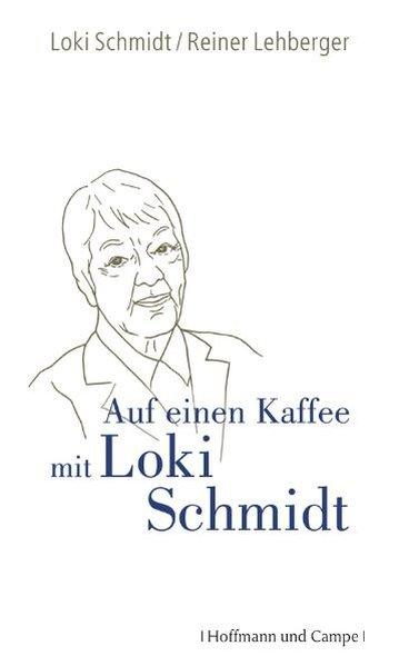 Auf einen Kaffee mit Loki Schmidt - Schmidt, Loki