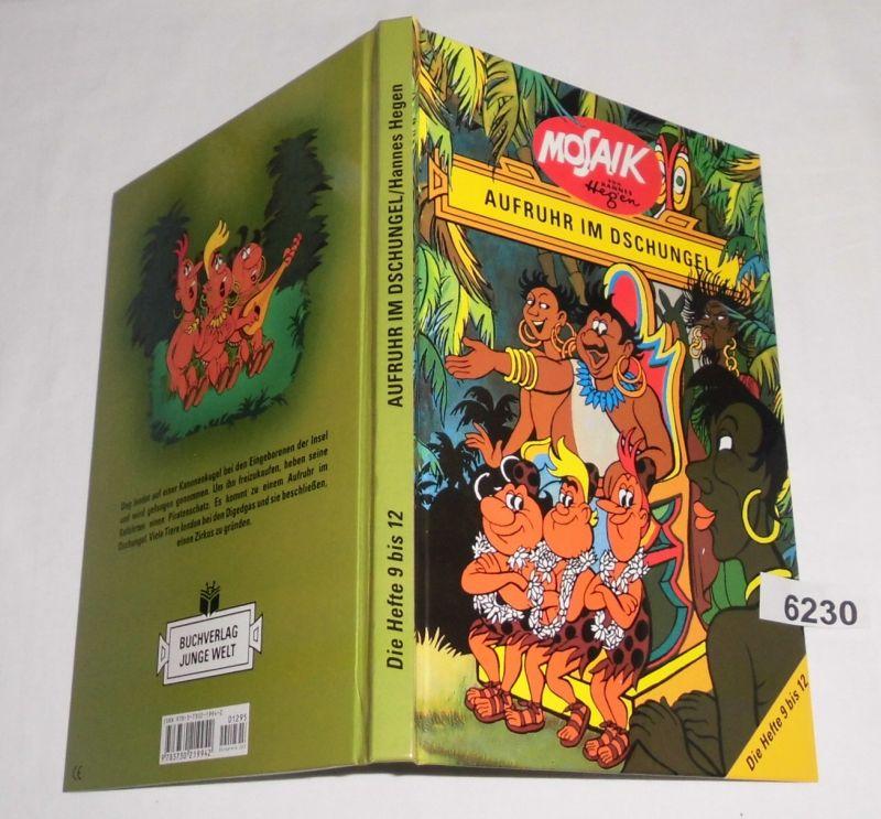 Aufruhr im Dschungel (Mosaik Sammelband Hefte 9 - 12) - Herausgeber Hannes Hegen