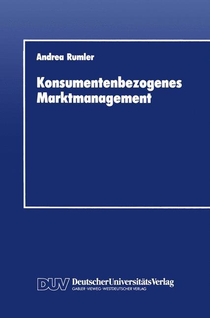 Konsumentenbezogenes Marktmanagement.