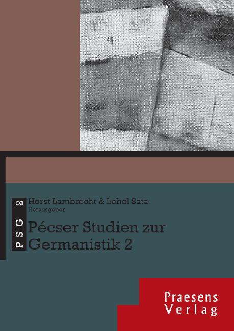 Pécser Studien zur Germanistik 2. (=Pécser Studien zur Germanistik, Band 2).