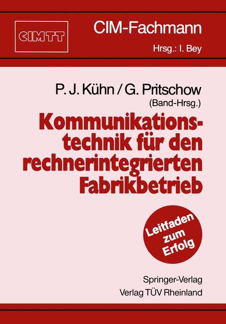 Kommunikationstechnik für den rechnerintegrierten Fabrikbetrieb. (CM-Fachmann).