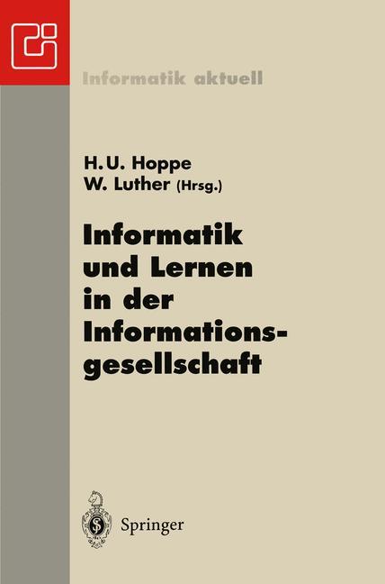 Informatik und Lernen in der Informationsgesellschaft. 7. GI-Fachtagung Informatik und Schule INFOS