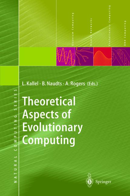 Kallel, Leila et al. eds Theoretical Aspects of Evolutionary Computing.