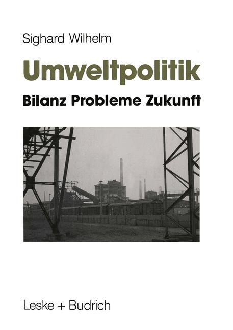 Umweltpolitik : Bilanz, Probleme, Zukunft.