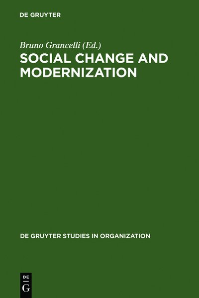 Social Change and Modernization: Lessons from Eastern Europe (de Gruyter Studies in Organization)
