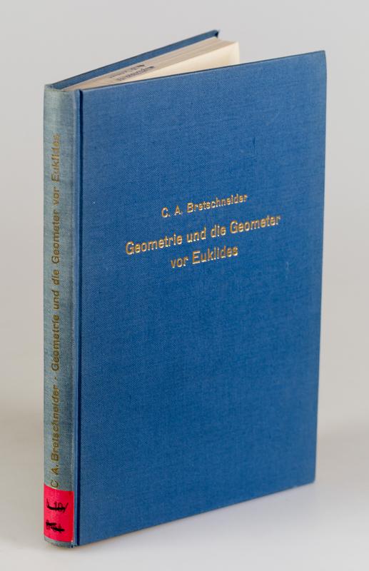 Geometrie und die Geometer vor Euklides. Ein historischer Versuch. Reprint der Ausgabe Leipzig 1870.