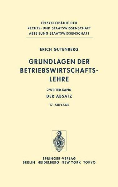 Grundlagen der Betriebswirtschaftslehre. Bd. 2: Der Absatz. 16. Aufl.