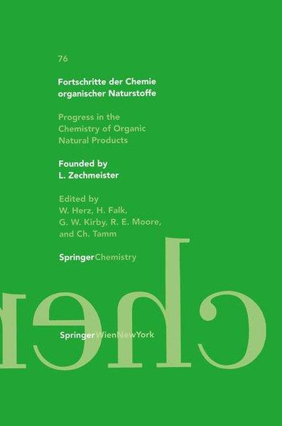 Fortschritte der Chemie organischer Naturstoffe. Progress in the Chemistry of Organic Natural Products. Monatshefte für Chemie / Chemical Monthly, Vol. 76.