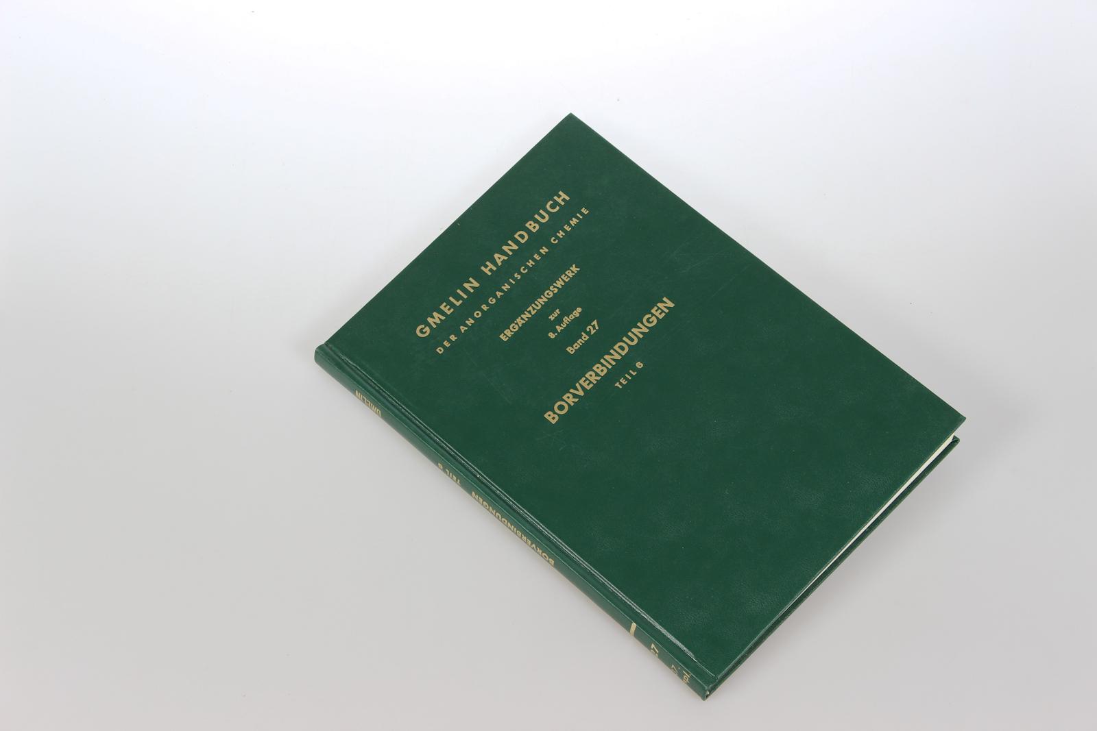 Gmelins Handbuch der Anorganischen Chemie. Ergänzungswerk zur 8. Auflage. Bd.27: Borverbindungen, Teil 6: Carborane 2.