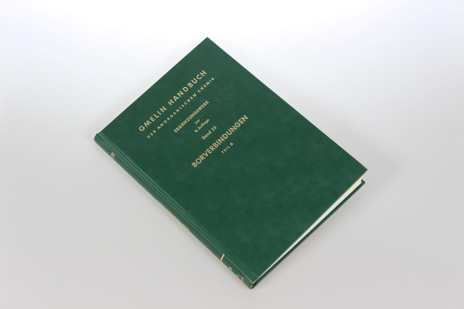 Gmelins Handbuch der Anorganischen Chemie. Ergänzungswerk zur 8. Auflage. Bd.33: Borverbindungen, Teil 8: Das Tetrahydroborat-Ion und Derivate.