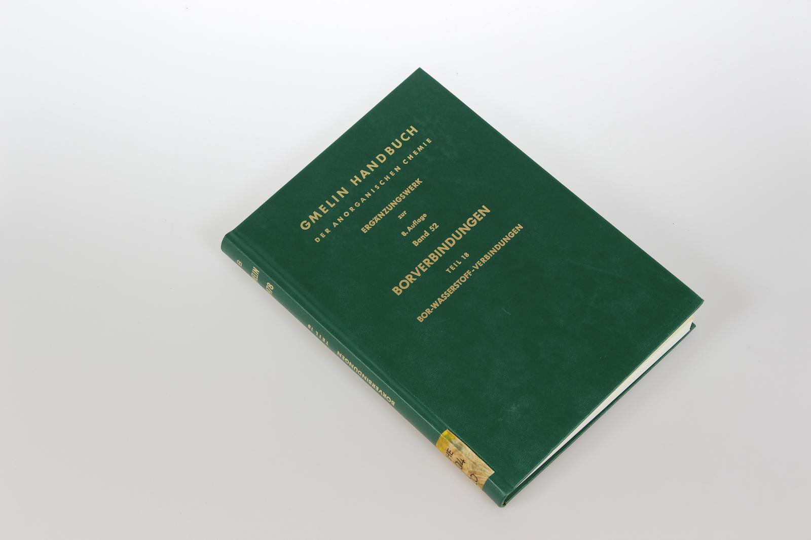 Gmelins Handbuch der Anorganischen Chemie. Ergänzungswerk zur 8. Auflage. Bd.52: Borverbindungen, Teil 18: Bor-Wasserstoff-Verbindungen, Teil 2.