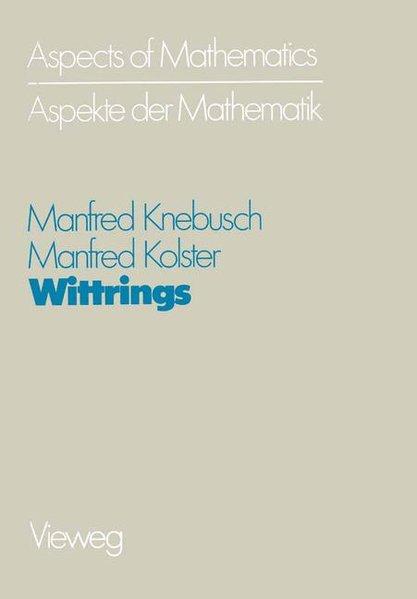 Wittrings. (Aspects of mathematics / Aspekte der Mathematik, Vol. E 2).