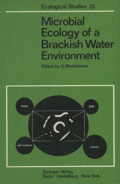 Microbial Ecology of a Brackish Water Environment. Ecological studies ; Vol. 25.